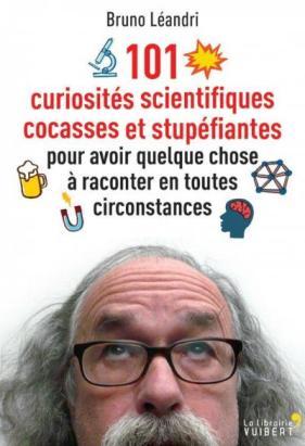 Bruno Leandri- 101 curiosités scientifiques