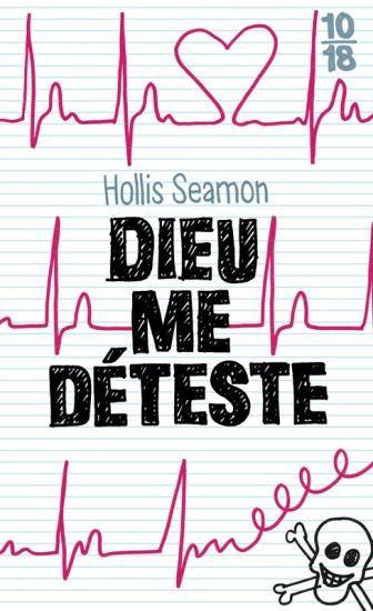 Dieu me déteste - Hollis Seamon - 10-18