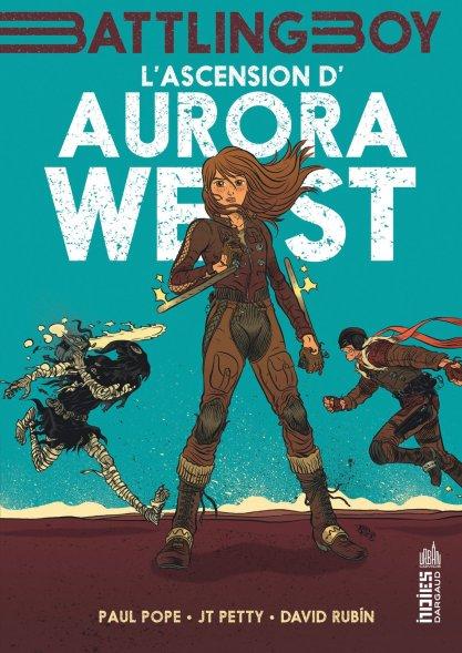 L'ascension d'Aurora West - Pope - Petty - Rubìn - Battle Boy - Couverture (1)