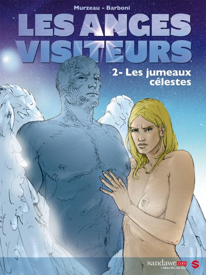 Les anges visiteurs 2 - Thilde Barboni - Emmanuel Murzeau - Les jumeaux célestes