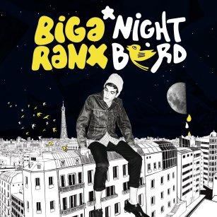 BigaRanx - Nightbird - Wagram