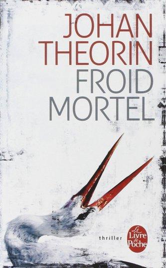 Froid Mortel - Johan Theorin - roman - Le livre de poche