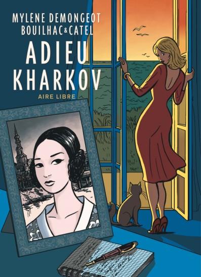Adieu Kharkov - Mylene Demongeot - Catel - Bouilhac - Couverture