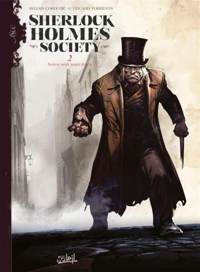 Sherlock Holmes Society - Tome 2 -Cordurié - Torrents - Couverture