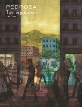 Cyril Pedrosa - Les Équinoxes - Dupuis - Couverture
