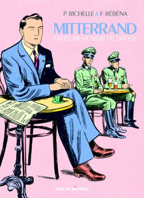 Mitterrand - un jeune homme de droite - Richelle - Rébéna -Couverture
