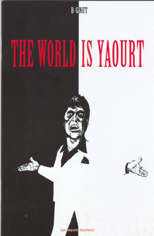 B-Gnet - The World is yaourt