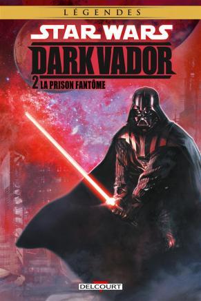 Star Wars - Dark Vador - 2 - La prison fantôme - couverture