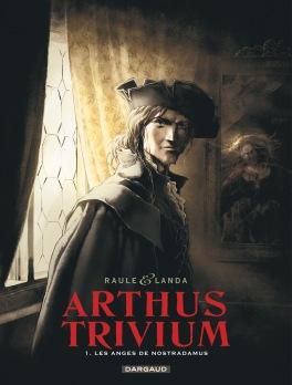Arthus Trivium - tome 1 - Raule - Landa - Couverture