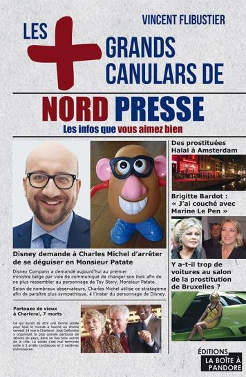Les plus grands canulars de Nord Presse - Vincent Flibustier - couverture