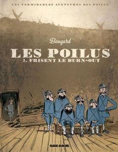 Bouzard - Les poilus frisent le burn-out - Fluide Glacial