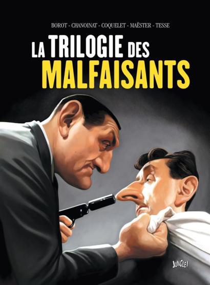 La trilogie des malfaisants - Chanoinat - Maester - Tesse - Bolot - Coquelet - Couverture