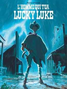 Matthieu Bonhomme - L'homme qui tua Lucky Luke - Couverture