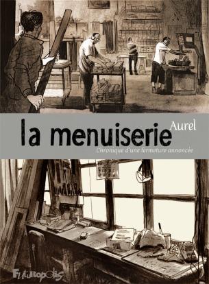 Aurel - La Menuiserie - Futuropolis - Couverture