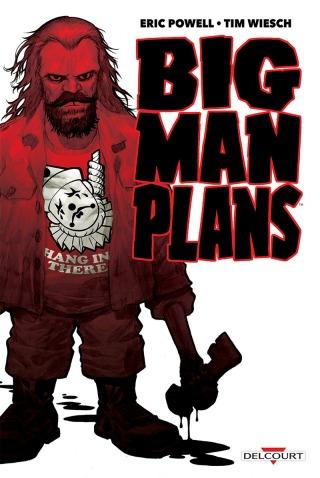 big man plans - Eric Powell - Tim Wiesch - Couverture
