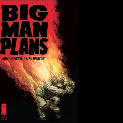 big man plans - Eric Powell - Tim Wiesch - en feu