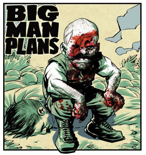 big man plans - Eric Powell - Tim Wiesch - guerre