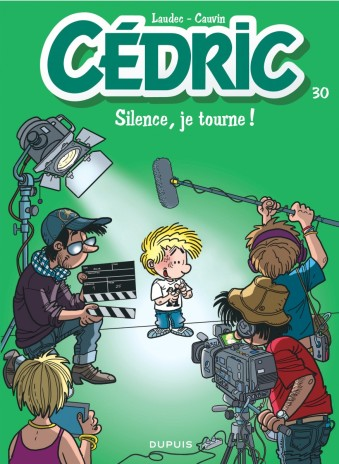 Cedric - anniversaire - tome 30 - Sillence je tourne - Cauvin - Laudec - Couverture