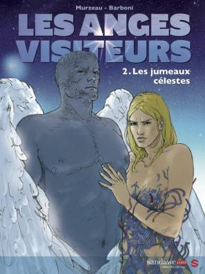 Les anges visiteurs - T.2 - Barboni - Murzeau - Couverture