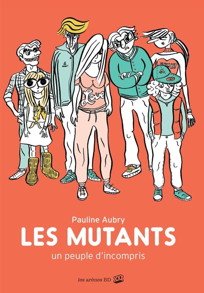 Pauline Aubry - Les mutants - Couverture
