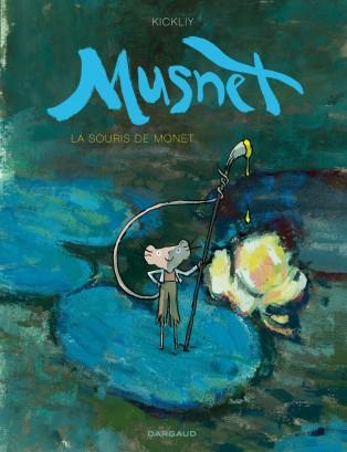 Musnet - la souris de Monet- Kickliy - Couverture