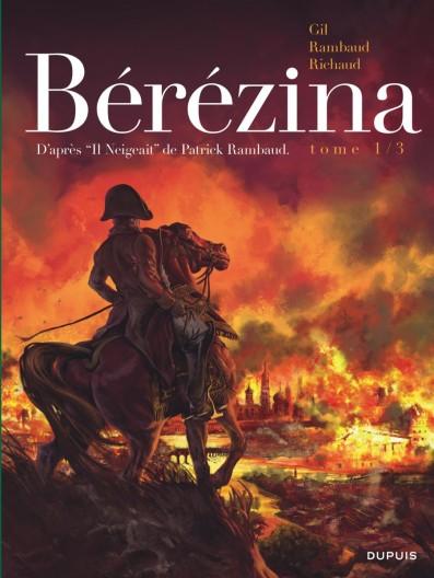 Berezina - Tome 1 - Rambaud - Richaud - Gil - Couverture
