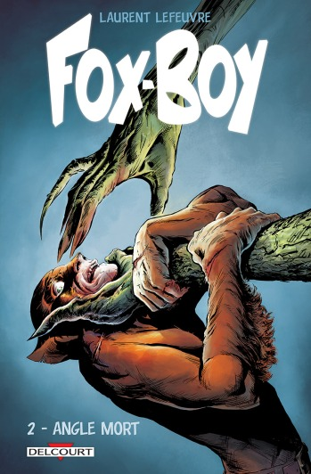 Fox-Boy - Tome 2 - Laurent Lefeuvre - couverture