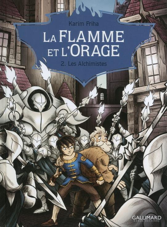 La flamme et l'orage - T.2 - Les alchimistes - Karim Friha - couverture