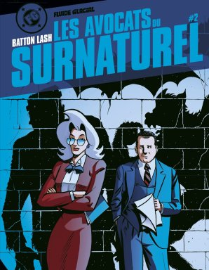 Les avocats du surnaturel - T.2 - Batton Lash - Couverture