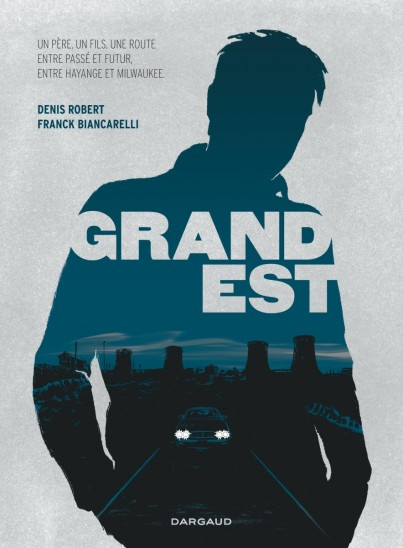 Grand Est - Denis Robert - Franck Biancarelli - Couverture