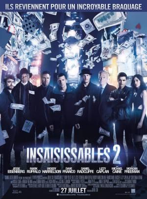 Insaisissables 2 - Jon Chu -Eisenberg - Ruffalo - Harrelson - Dave Franco - Radcliffe - Freeman - Caine