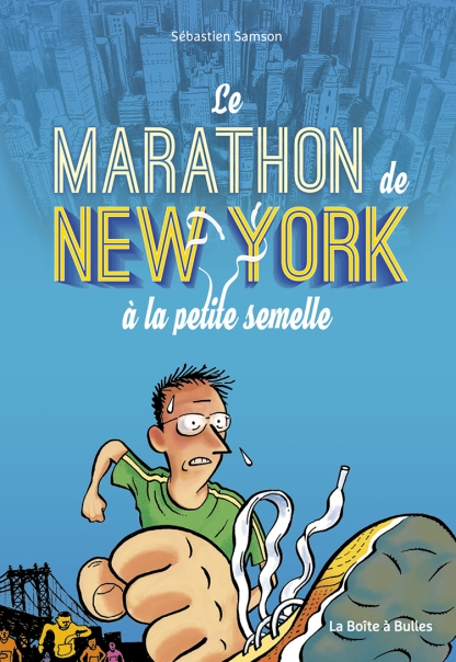 le-marathon-de-new-york-a-la-petite-semelle-sebastien-samson-la-boite-a-bulles-couverture