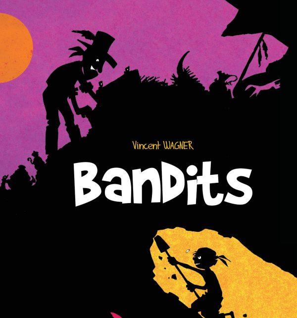 bandits-vincent-wagner-editions-du-long-bec-couverture