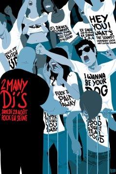 Une affiche pour les 2 Manny Dj's en concert à Rock en Seine en 2007 © Arthur De Pins