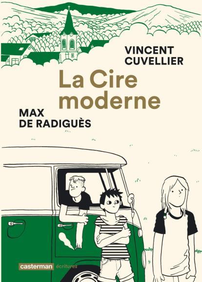 la-cire-moderne-vincent-cuvellier-max-de-radigues-couverture