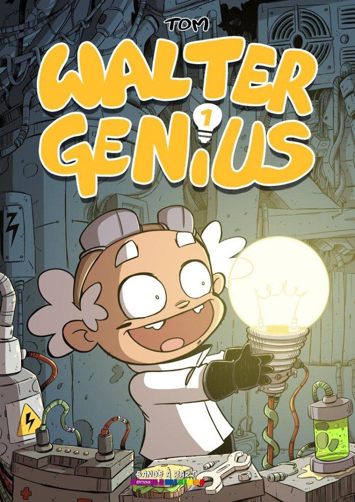 thomas-brogniet-walter-genius-t-1-couverture
