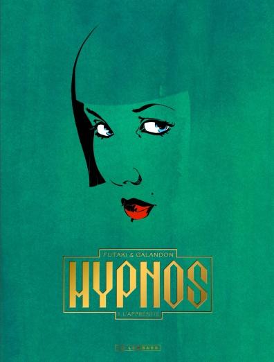 hypnos-t-1-lapprentier-galandon-futaki-guilhaumond-couverture