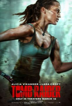 Tomb Raider - Lara Croft - film 2018 - Roar Uthaug - Alicia Vikander - affiche 4