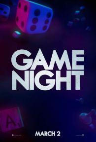 Game Night - Jonathan Goldstein (XII) - John Francis Daley - Jason Bateman - Rachel McAdams - comédie - policier - jeu grandeur nature - affiche 2