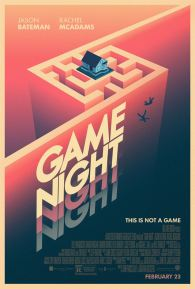Game Night - Jonathan Goldstein (XII) - John Francis Daley - Jason Bateman - Rachel McAdams - comédie - policier - jeu grandeur nature - affiche labyrinthe