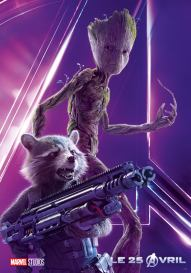 AVENGERS INFINITY WAR - Joe - Anthony RUsso - Marvel Universe - affiche Baby Groot - Rocket Racoon