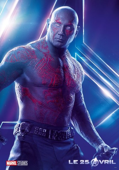 AVENGERS INFINITY WAR - Joe - Anthony RUsso - Marvel Universe - affiche Drax - Dave Bautista