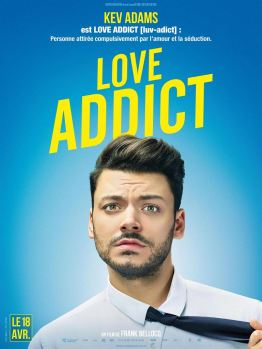 Love Addict - Franck Bellocq - Kev Adams - affiche