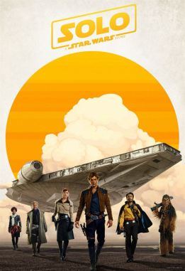 Solo - A Star Wars Story - Ron Howard - Alden Ehrenreich - Woody Harrelson - Emilia Clarke - Donald Glover - Thandie Newton - Phoebe Waller-Bridge - Paul Bettany - Joonas Suotamo - aff