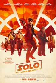 Solo - A Star Wars Story - Ron Howard - Alden Ehrenreich - Woody Harrelson - Emilia Clarke - Donald Glover - Thandie Newton - Phoebe Waller-Bridge - Paul Bettany - Joonas Suotamo - cou