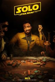Solo - A Star Wars Story - Ron Howard - Donald Glover - affiche 5