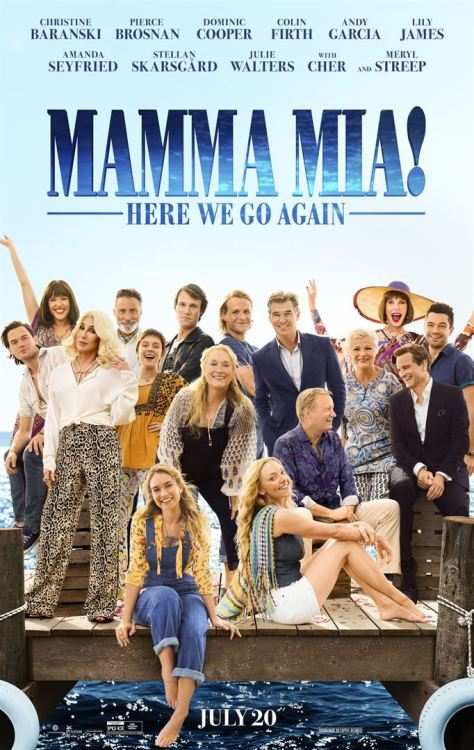 Mamma Mia - Here we go again - Lily James - Amanda Seyfried - Christine Baranski - Julie Walters - Pierce Brosnan - Colin Firth - Stellan Skarsgård - Dominic Cooper - Meryl Streep - Che