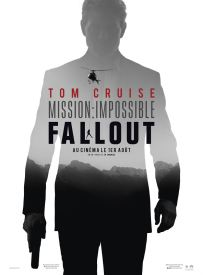 Mission impossible 6 - Fallout - Christopher McQuarrie - Ethan Hunt - Tom Cruise - Vingh Rames - Henry Cavill - Sean Harris - Rebecca Ferguson - affiche 4