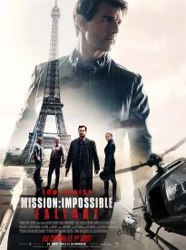 Mission impossible 6 - Fallout - Christopher McQuarrie - Ethan Hunt - Tom Cruise - Vingh Rames - Henry Cavill - Sean Harris - Rebecca Ferguson - affiche