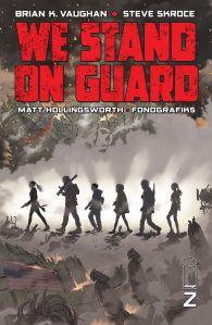 We stand on guard - Brian K. Vaughan - Steve Skroce - Matt Hollingsworth - guerre USA - canada - or bleu - eau - guerilla - cover 2